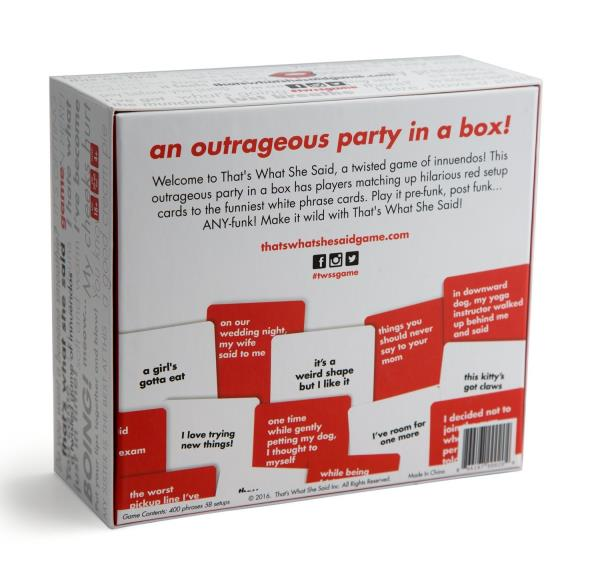 That/'s What She Said The Party Game Of Twisted Innuendos Playing Card Game