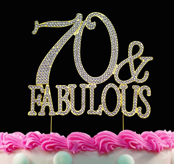 Swell 70 And Fabulous Gold Crystal Cake Toppers Bling 70Th Birthday Cake Funny Birthday Cards Online Aboleapandamsfinfo